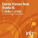 Denis Kenzo feat Sveta B - Lullaby Lonely Mix Cut Original Mix