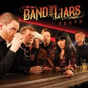 Band of Liars - Hard Times and Alcohol