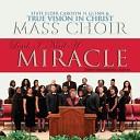 State Elder Carolyn H Glenn True Vision in Christ Mass Choir - I Got a Praise On the Inside