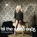 Britney Spears - Till The World Ends (Gareth Wyn Club Mix)