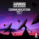 Communication Part 3 (Remixes)