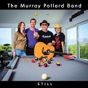 The Murray Pollard Band - I Got Music Going on in My Soul