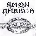 Amon Amarth - Burning Creation 2