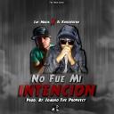 Koheredero feat Jay Muzik - No Fue Mi Intenci n
