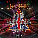 Def Leppard - Pour Some Sugar On Me Re Recorded Version