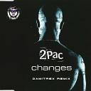 2Pac - Changes Damitrex Remix