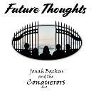 Jonah Backus the Conquerors - How Do You Do It