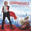 Robert Michaels - Join Me