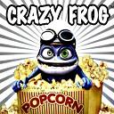 Crazy Frog - Pop Corn (DIGERZ 2018 Bigroom Bootleg)