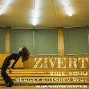 Zivert - Еще Хочу \(Sergey Kutsuev Remix Radio Edit\)
