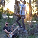 Hype Duo - The River