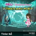 Hatsune Miku Stephanie Yanez - Ultimate Miku World