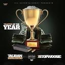Taliban Supalegend feat 1stop Woosie - Trapper of the Year feat 1stop Woosie
