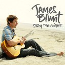 James Blunt - Stay the Night(Acoustic)