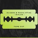 Acidbro Sasha 4Time - Diplow Original Mix