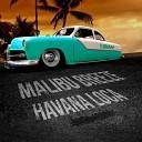 Malibu Breeze - Havana Loca (Original Mix)[www