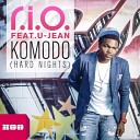 R I O feat U Jean - Komodo Hard Nights Crew Cardinal Radio Edit
