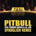 El Taxi (Spanglish Remix)