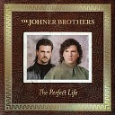 The Johner Brothers - I Don t Wanna Know