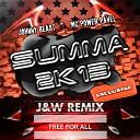 Johnny Beast, MC Power Pavel - Summa 2k13 (J&W Remix).