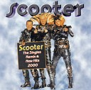 Scooter - I Was Made For Lovin You Previously Unreleased Remix