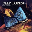 Deep Forest - Sweet Lullaby Eric Faria Remix