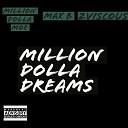 Million Dolla Moe 2viscous feat Max B - Million Dolla Dreams feat Max B