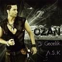Ozan - 11 Sekerim Benim Remix