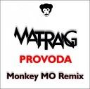 Matrang - Провода (Monkey Mo Remix)