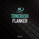 Tonerush - Flanker (Extended Mix)