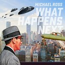 Michael Ross - I Can t Believe