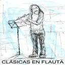 Flautas Magicas Band - Everything I Do For You