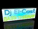 Dj El CasT - Bass Therapy