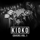 Kioko - Better Now