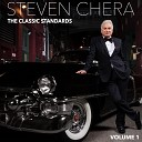 Steven Chera - I m Glad There Is You