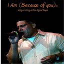 Miguel Reyes - I Am Because of You Extended Club Mix