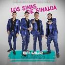 Los Sikas de Sinaloa - Soy el Changuis En Vivo