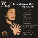 The Very Best of Edith Piaf - Je Ne Regrette Rien