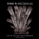 Stand Alone Complex - Last of the Long term Friendships Joe Silva remix