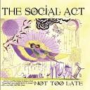 The Social Act - You Got to Go