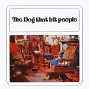 The Dog That Bit People - Sound Of Thunder