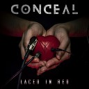 Conceal - Laced in Red