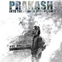 Prakash - Childhood Dream