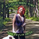 Meg Devlin Irish - I Will Never Hold You in My Arms Again