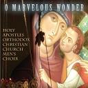 Holy Apostles Orthodox Christian Church Men s Choir - Bless the Lord Psalm 103 Live