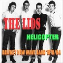 The Lids - Helicopter