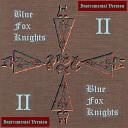 Blue Fox Knights - Fascination Instrumental Version