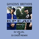 Gayazov & Brother - Кредо (DJ Velial & DJ DiGo Remix) (Cut)