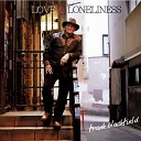 Frank Blackfield - I m So Lonesome