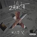 Lil Zarth - Rip X